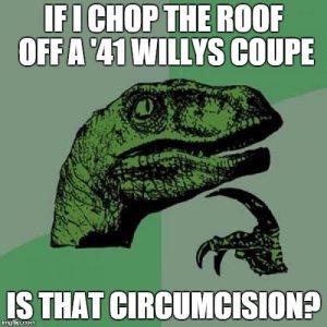 my custom hotwheels willys coupe meme